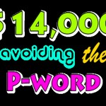 14K avoiding the P-word